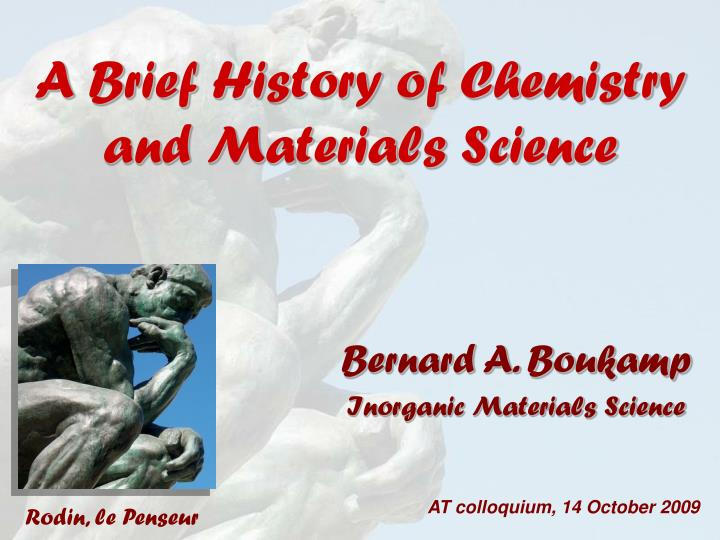 a brief history of chemistry and materials science n.