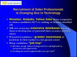 recruitment of sales professionals is changing due to technology