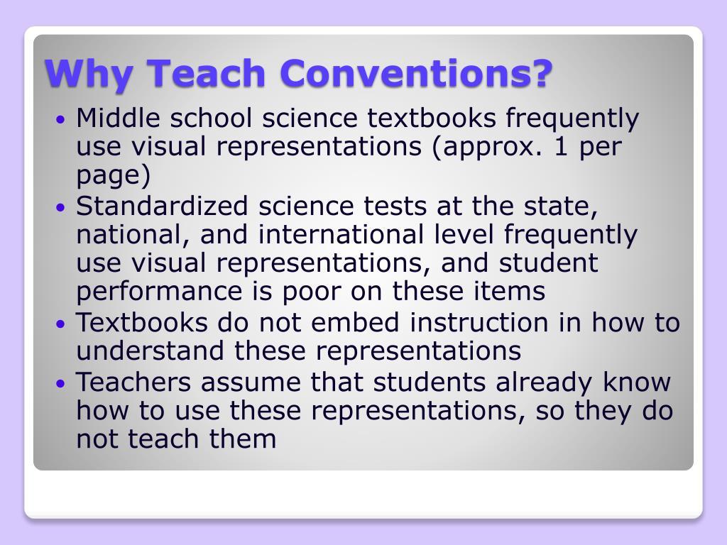 Why Teach Conventions?