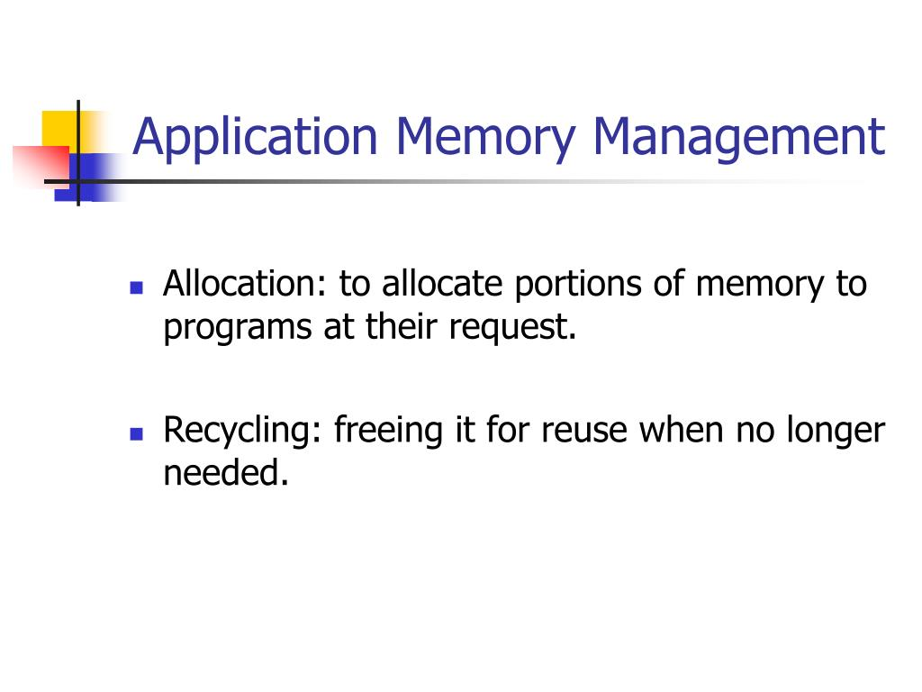 Application Memory Management