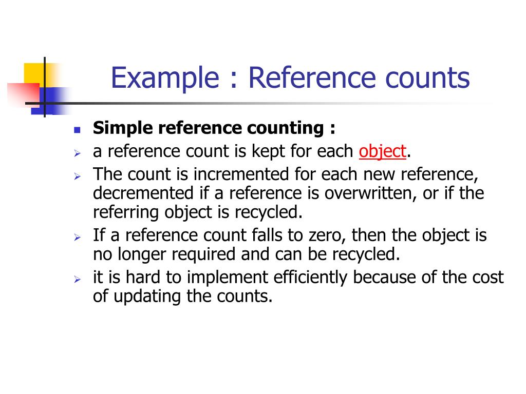 Example : Reference counts