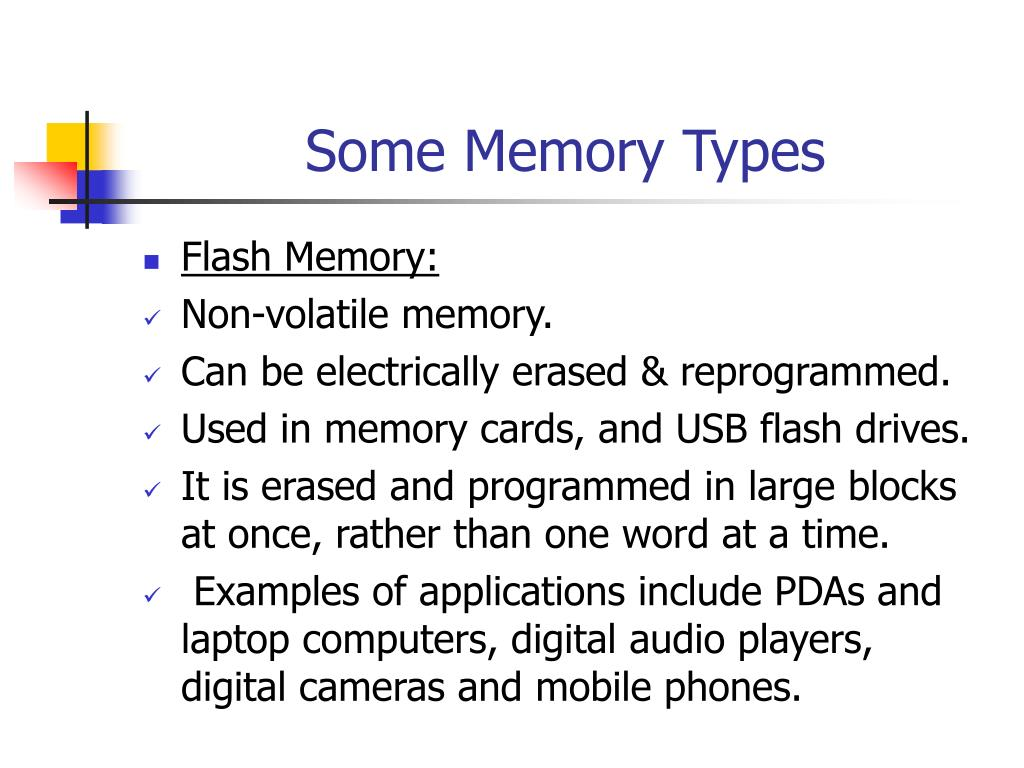 Some Memory Types