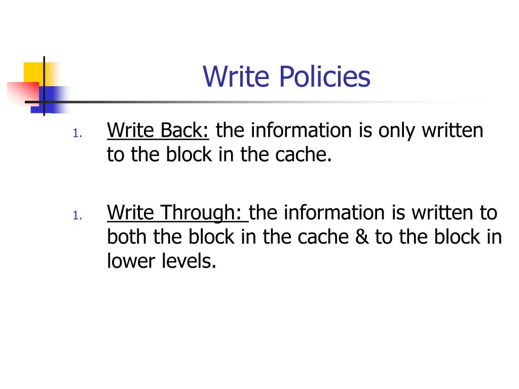 Write Policies