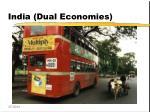 india dual economies
