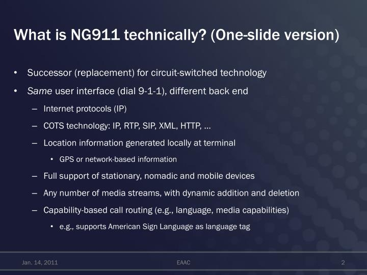 What is ng911 technically one slide version