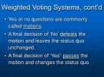 weighted voting systems cont d2