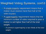 weighted voting systems cont d3