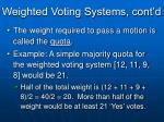 weighted voting systems cont d4