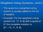weighted voting systems cont d5