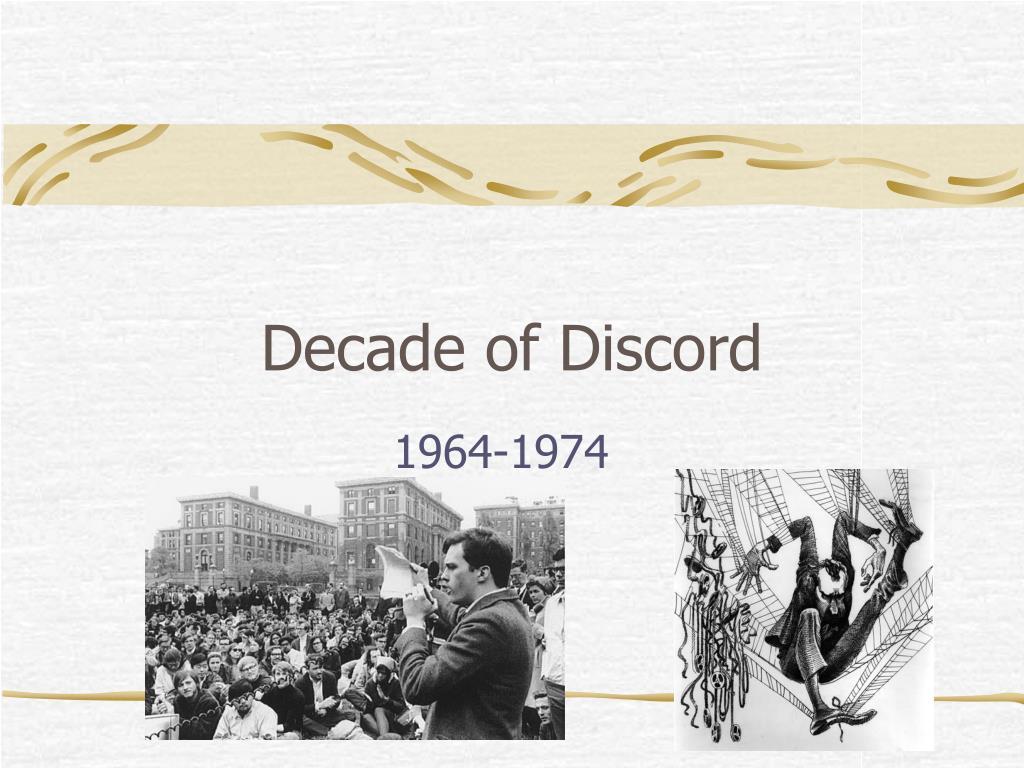 decade of discord l.