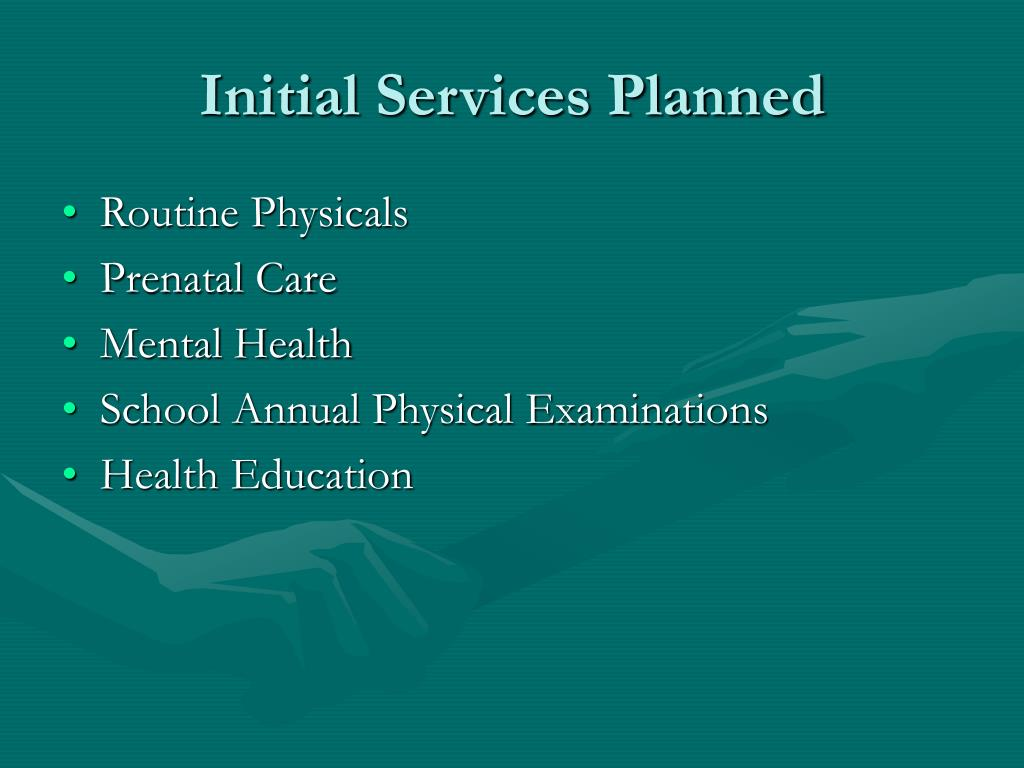 Initial Services Planned