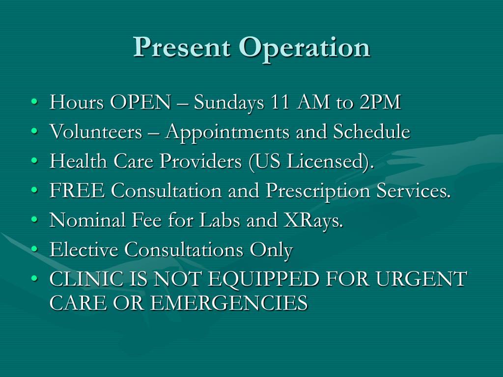 Present Operation