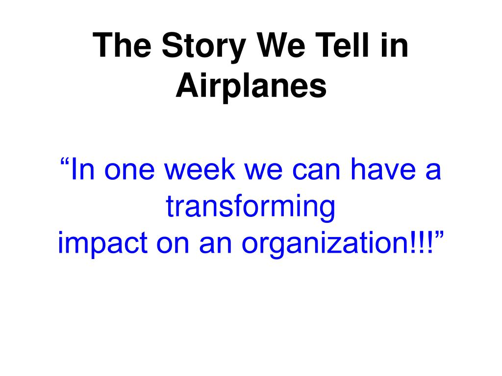The Story We Tell in Airplanes