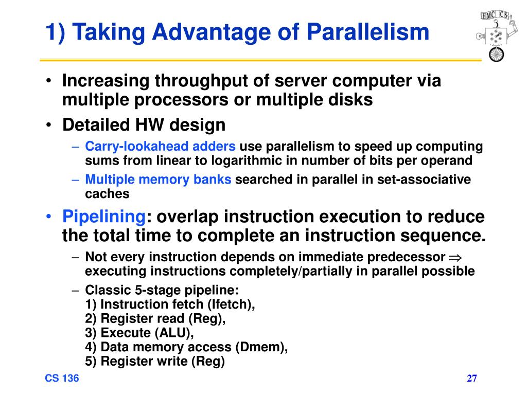1) Taking Advantage of Parallelism
