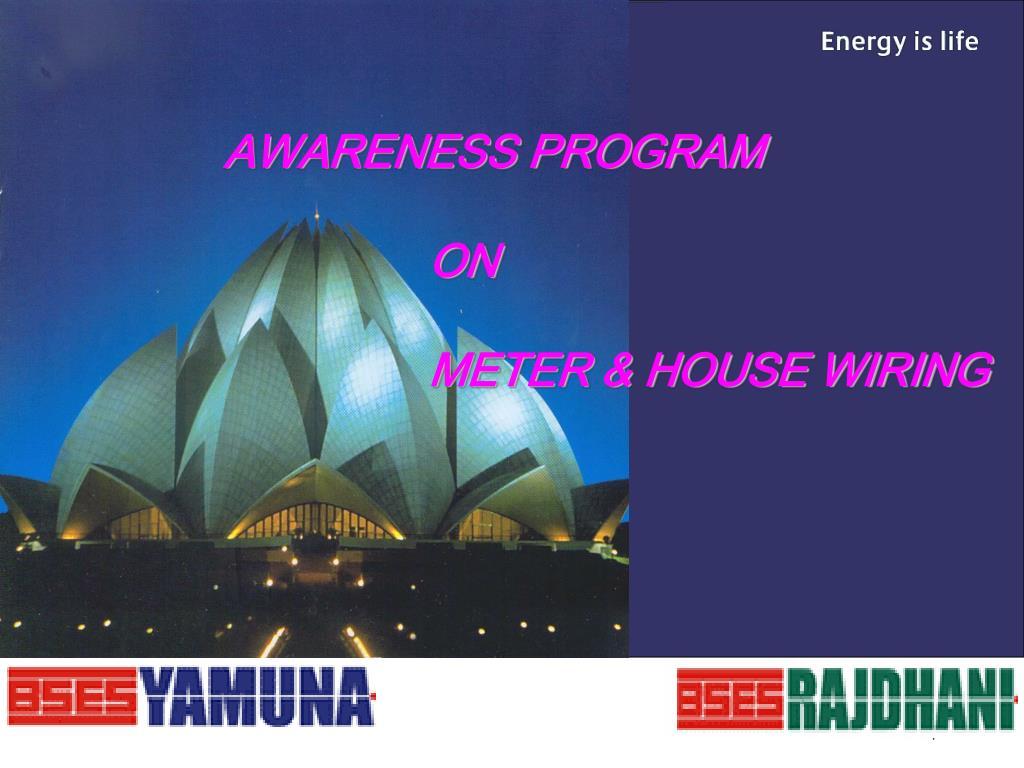 awareness program on meter house wiring l.