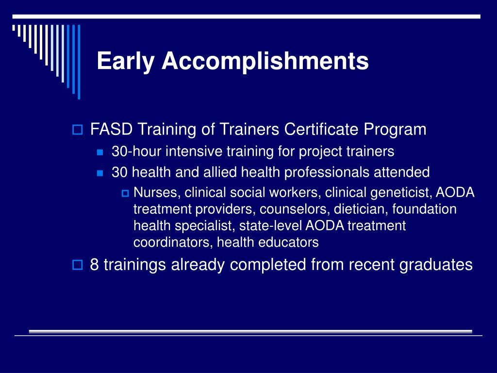 Early Accomplishments