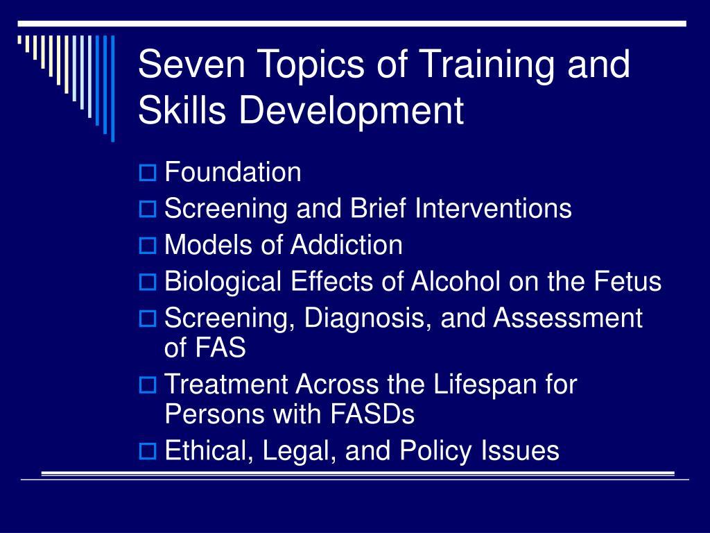 Seven Topics of Training and Skills Development