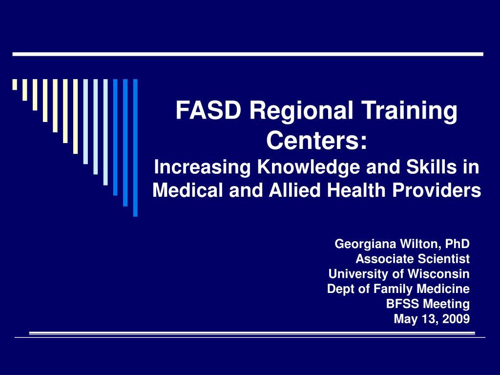 FASD Regional Training Centers: