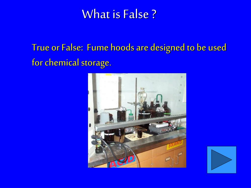 What is False ?