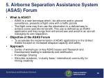 5 airborne separation assistance system asas forum