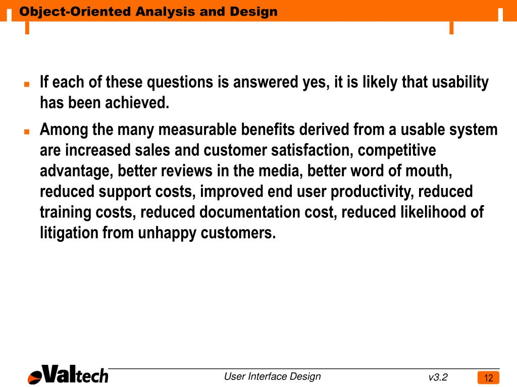 If each of these questions is answered yes, it is likely that usability has been achieved.