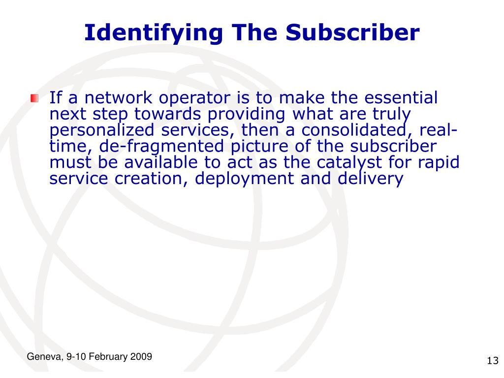 Identifying The Subscriber