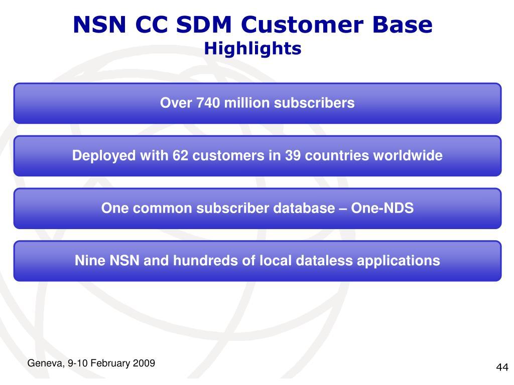 NSN CC SDM Customer Base