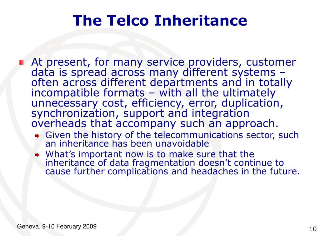 The Telco Inheritance