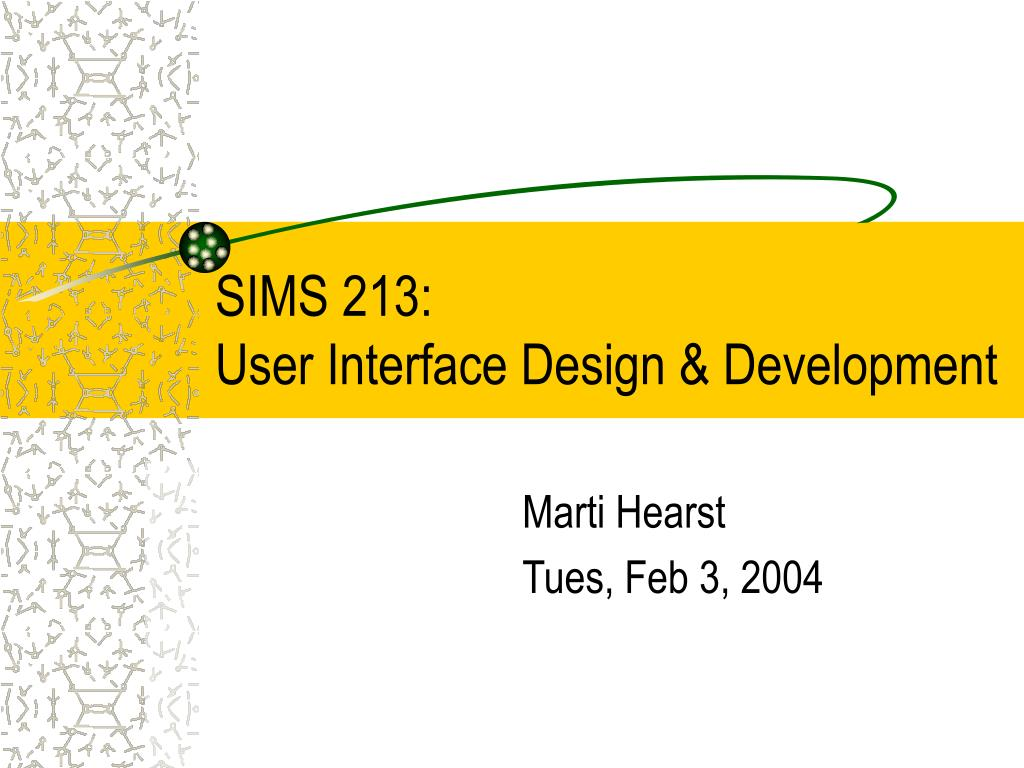 sims 213 user interface design development l.