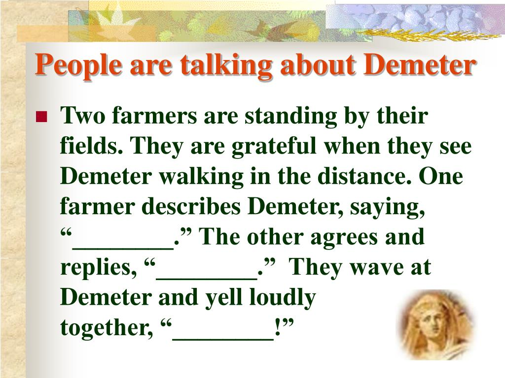 People are talking about Demeter