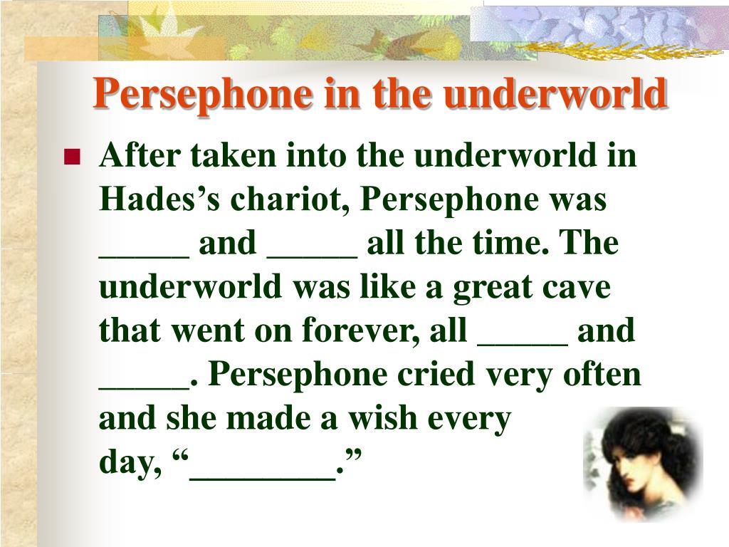Persephone in the underworld