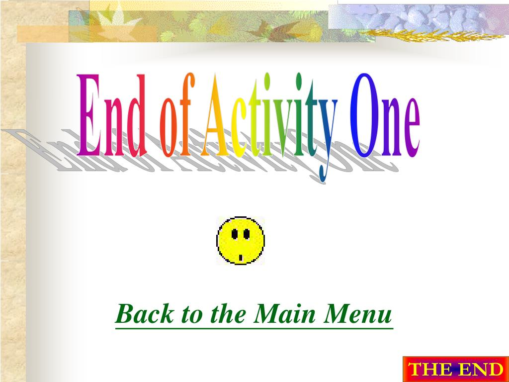 End of Activity One