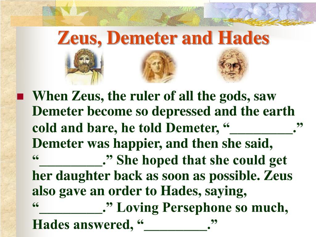 Zeus, Demeter and Hades