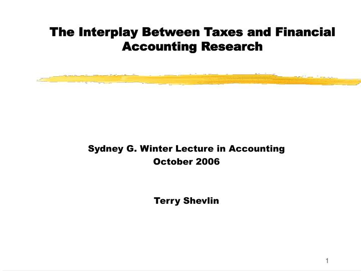 the interplay between taxes and financial accounting research n.