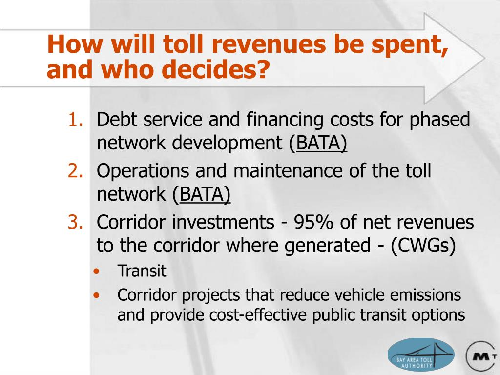 How will toll revenues be spent, and who decides?