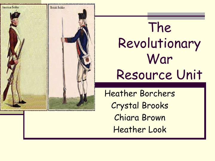 the revolutionary war resource unit n.