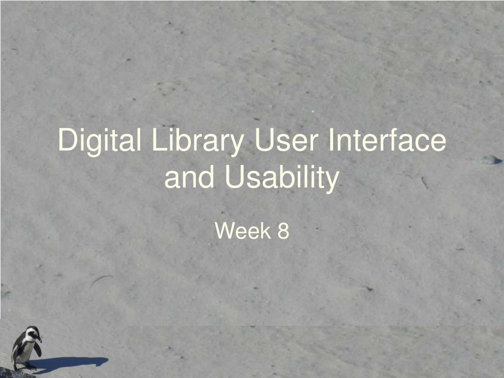 digital library user interface and usability l.