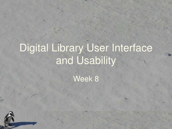 digital library user interface and usability n.