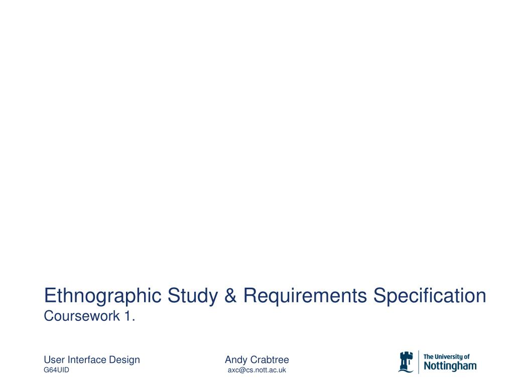 ethnographic study requirements specification coursework 1 l.