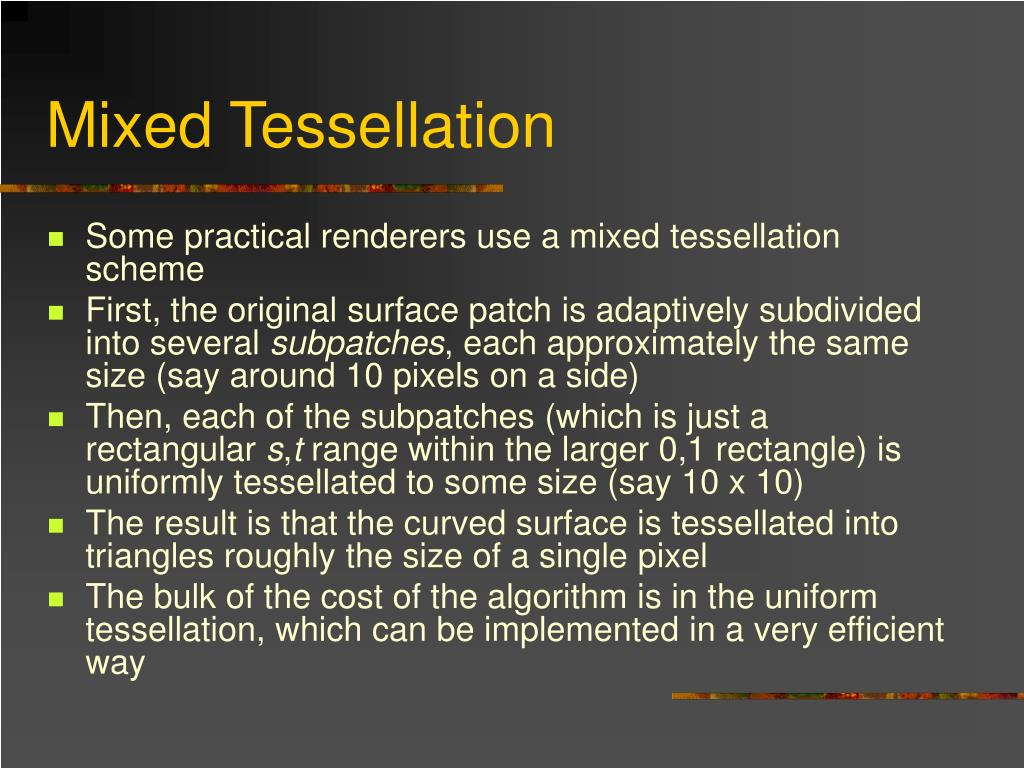 Mixed Tessellation
