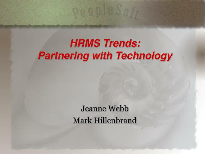 Hrms trends partnering with technology