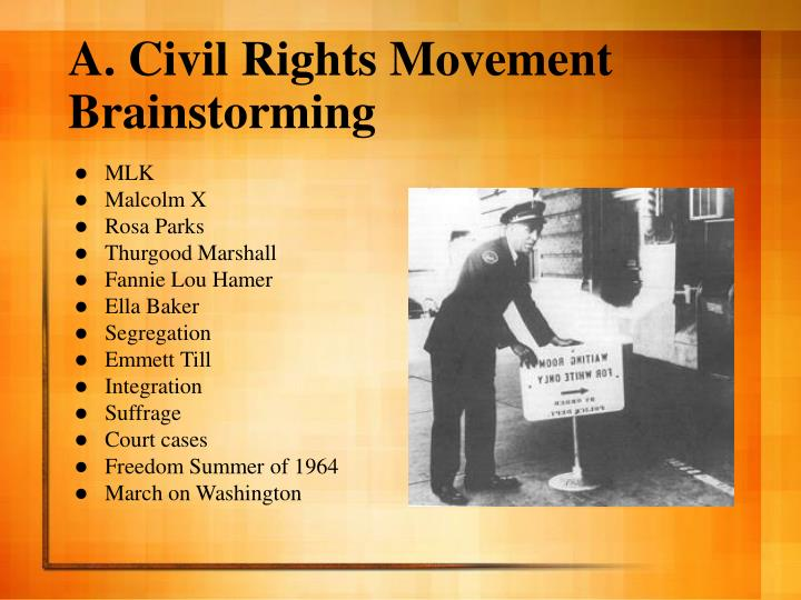 A civil rights movement brainstorming