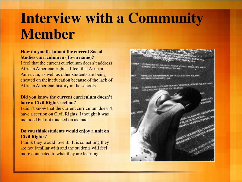 Interview with a Community Member