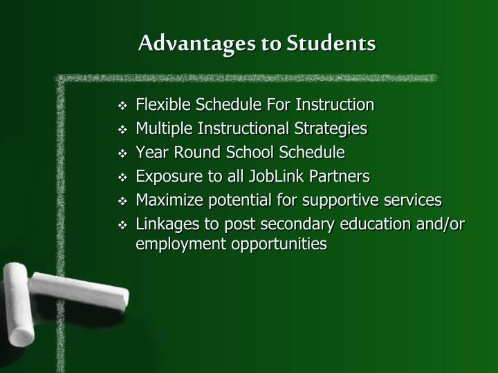 Advantages to Students