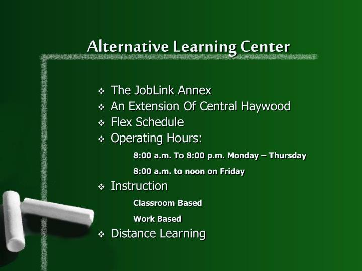 Alternative Learning Center