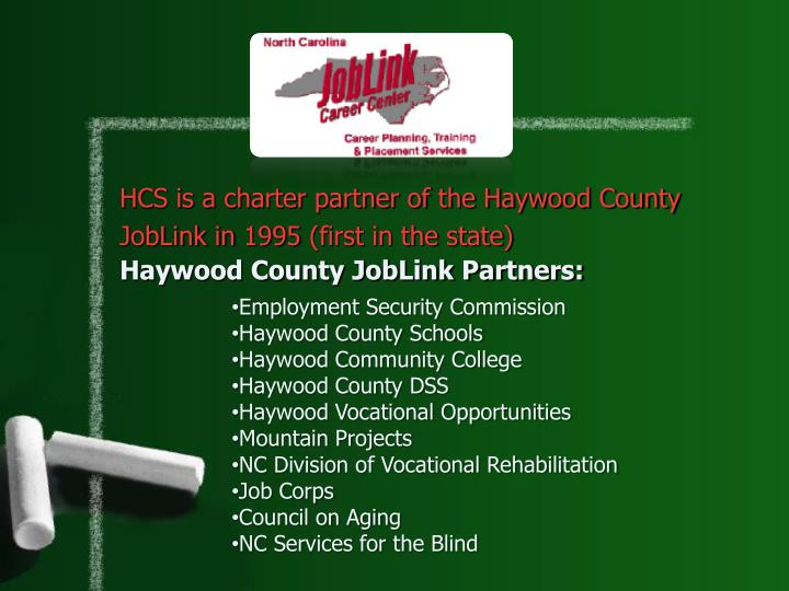 HCS is a charter partner of the Haywood County