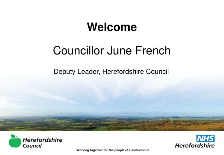 Welcome councillor june french