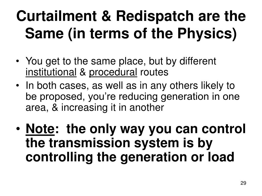Curtailment & Redispatch are the Same (in terms of the Physics)