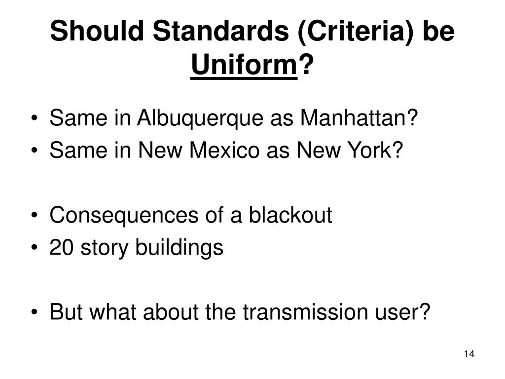 Should Standards (Criteria) be