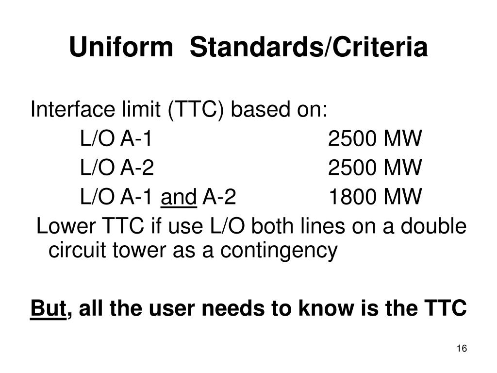 Uniform  Standards/Criteria
